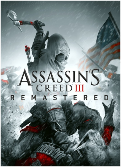 Assassin's Creed 3: Remastered (2019) PC | RePack от xatab