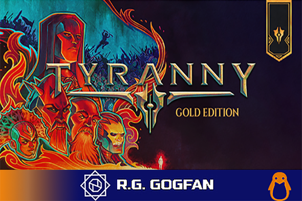 Tyranny Gold Edition (Paradox Interactive) (ENG|RUS|MULTI6) [DL|GOG] / [Linux]